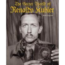 The Secret World of Renaldo Kuhler by Brett Ingram, 9780922233489
