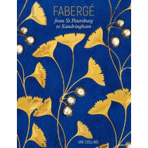 FabergE: From St Petersburg to Sandringham by Ian Collins, 9780946009718