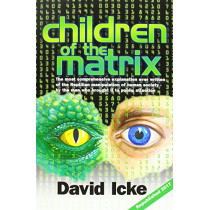 Children of the Matrix: How an Interdimentional Race Has Controlled the Planet for Thousands of Years - And Still Does, 9780957630895