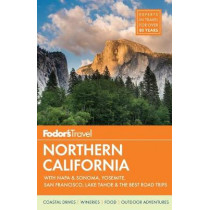 Fodor's Northern California by Fodor's Travel Guides, 9781101880166