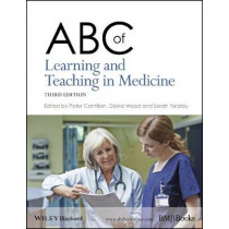 ABC of Learning and Teaching in Medicine by Peter Cantillon, 9781118892176