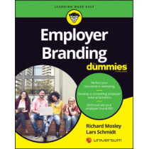 Employer Branding For Dummies by Richard Mosley, 9781119071648