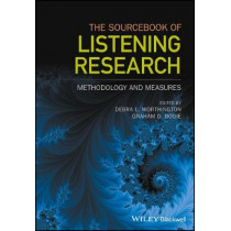 The Sourcebook of Listening Research: Methodology and Measures by Debra L. Worthington, 9781119103073