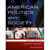 American Politics and Society by David McKay, 9781119167532