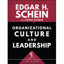 Organizational Culture and Leadership by Edgar H. Schein, 9781119212041