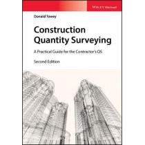 Construction Quantity Surveying: A Practical Guide for the Contractor's QS by Donald Towey, 9781119312901