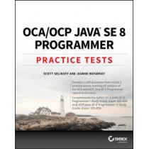 OCA / OCP Java SE 8 Programmer Practice Tests by Scott Selikoff, 9781119363392