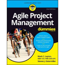 Agile Project Management For Dummies by Mark C. Layton, 9781119405696