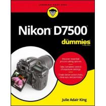 Nikon D7500 For Dummies by Julie Adair King, 9781119448327