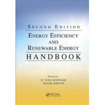 Energy Efficiency and Renewable Energy Handbook by D. Yogi Goswami, 9781138749115