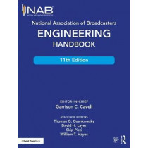 National Association of Broadcasters Engineering Handbook by Garrison C. Cavell, 9781138930513
