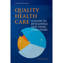 Quality Health Care by Robert Lloyd, 9781284023077