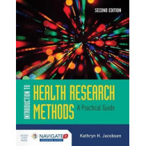 Introduction To Health Research Methods by Kathryn H. Jacobsen, 9781284094381