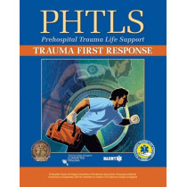 PHTLS:Trauma First Response by NAEMT, 9781284101515