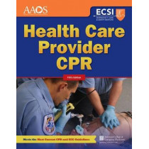 Health Care Provider CPR by Stephen J. Rahm, 9781284105698