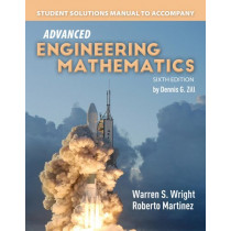 Student Solutions Manual To Accompany Advanced Engineering Mathematics by Dennis G. Zill, 9781284106312