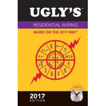 Ugly's Residential Wiring, 2017 Edition by Jones & Bartlett Learning, 9781284119473