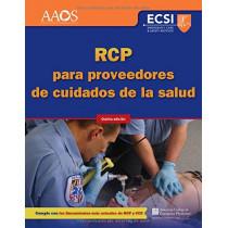 RCP Para Proveedores De Cuidados De La Salud, Quinta Edicion by American Academy of Orthopaedic Surgeons (AAOS), 9781284136968