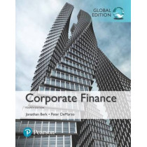 Corporate Finance, Global Edition by Jonathan Berk, 9781292160160