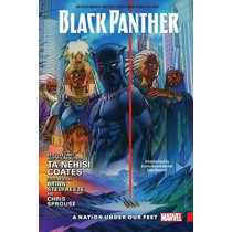 Black Panther Vol. 1: A Nation Under Our Feet by Ta-Nehisi Coates, 9781302904159