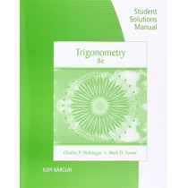 Student Solutions Manual for McKeague/Turner's Trigonometry, 8th by Charles McKeague, 9781305877863