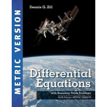 Differential Equations with Boundary-Value Problems, International Metric Edition by Dennis G. Zill, 9781337559881