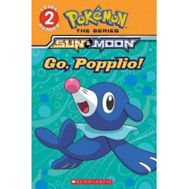 Go, Popplio! (Pokemon Alola: Level 2 Reader) by Maria S. Barbo, 9781338148664