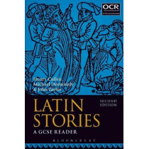 Latin Stories: A GCSE Reader by Henry Cullen, 9781350003842