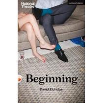 Beginning by David Eldridge, 9781350061262
