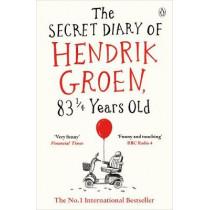 The Secret Diary of Hendrik Groen, 831/4 Years Old by Hendrik Groen, 9781405924009