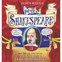 Pop-up Shakespeare: Every Play and Poem in Pop-up 3-D by The Reduced Shakespeare Company, 9781406371079