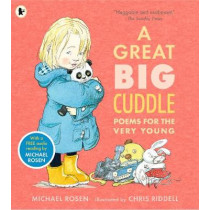 A Great Big Cuddle: Poems for the Very Young by Michael Rosen, 9781406373462