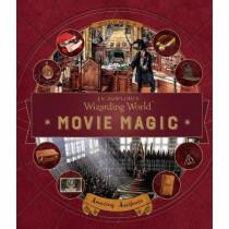 J. K. Rowling's Wizarding World: Movie Magic Volume Three: Amazing Artifacts by Bonnie Burton, 9781406377033