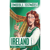 Horrible Histories: Ireland by Terry Deary, 9781407182285