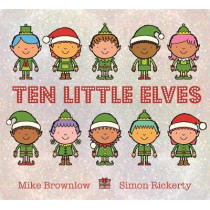Ten Little Elves by Mike Brownlow, 9781408338292