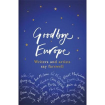 Goodbye Europe: The unique must-have collection by Various, 9781409177548
