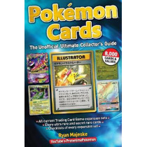 Pokemon Cards: The Unofficial Ultimate Collector's Guide by Ryan Majeske, 9781440248467