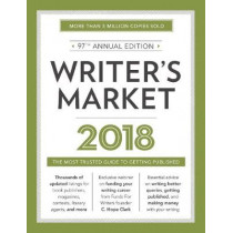 Writer's Market 2018: The Most Trusted Guide to Getting Published by Robert Lee Brewer, 9781440352638