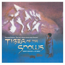 Tiger of the Snows: Tenzing Norgay: The Boy Whose Dream Was Everest by Robert Burleigh, 9781442421929