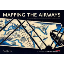 Mapping the Airways by Paul Jarvis, 9781445654645