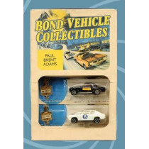 Bond Vehicle Collectibles by Paul Brent Adams, 9781445670386