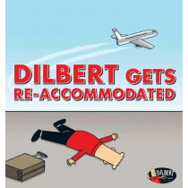 Dilbert Gets Re-accommodated by Scott Adams, 9781449484392