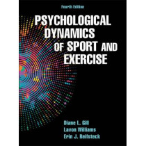 Psychological Dynamics of Sport and Exercise by Diane L. Gill, 9781450484664