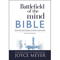 Battlefield of the Mind Bible: Renew Your Mind Through the Power of God's Word by Joyce Meyer, 9781455595303