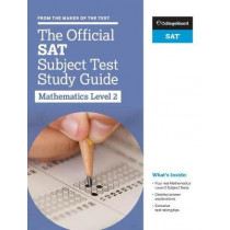 The Official SAT Subject Test in Mathematics Level 2 Study Guide by College Board, 9781457309328