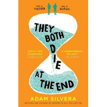 They Both Die at the End by Adam Silvera, 9781471166204