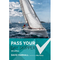 Pass Your Day Skipper: 6th edition by David Fairhall, 9781472942968