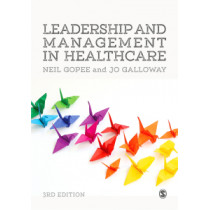 Leadership and Management in Healthcare by Neil Gopee, 9781473965027