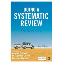 Doing a Systematic Review: A Student's Guide by Angela Boland, 9781473967014