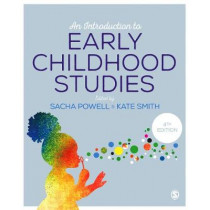 An Introduction to Early Childhood Studies by Sacha Powell, 9781473974838